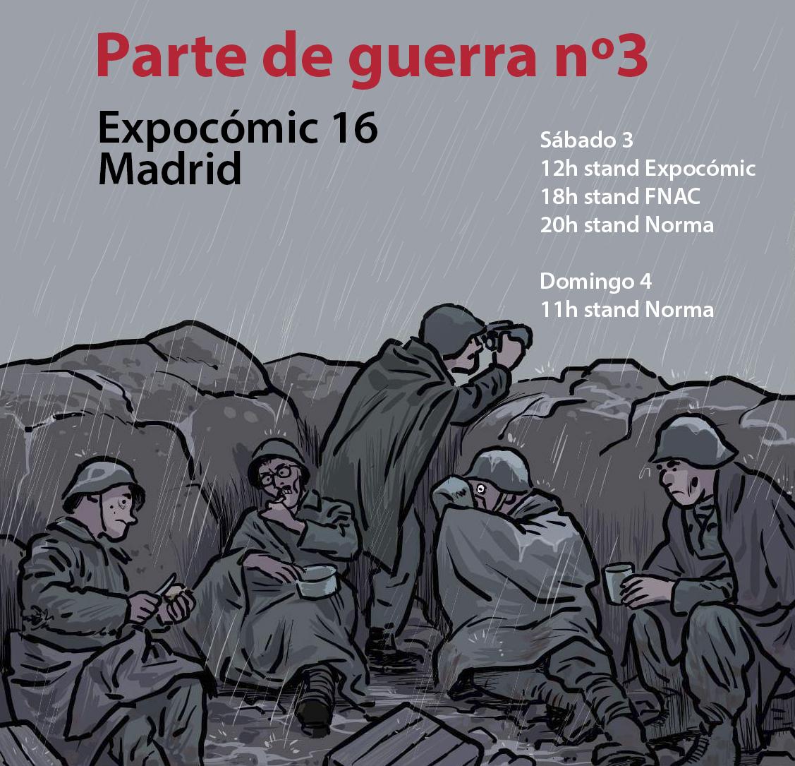 Parte de guerra #3: sesiones de firmas en Expocómic 16, Madrid